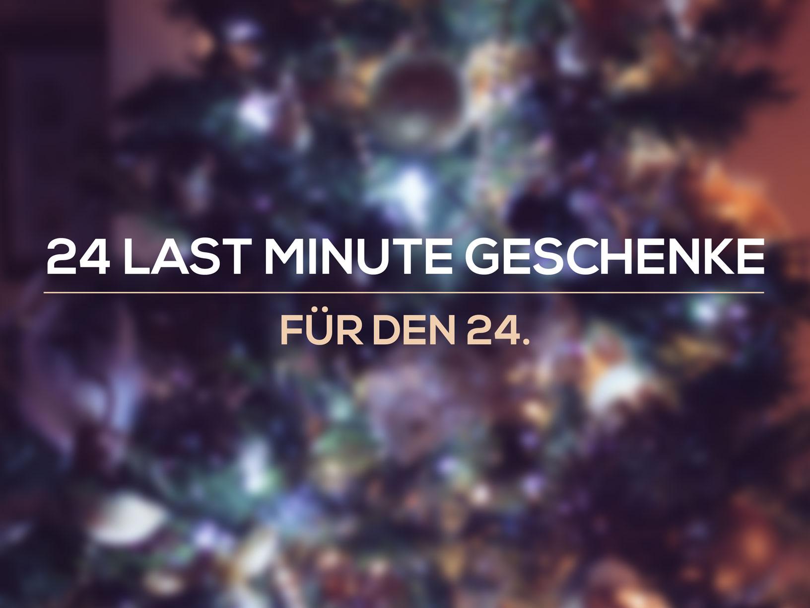 24 last minute Geschenke