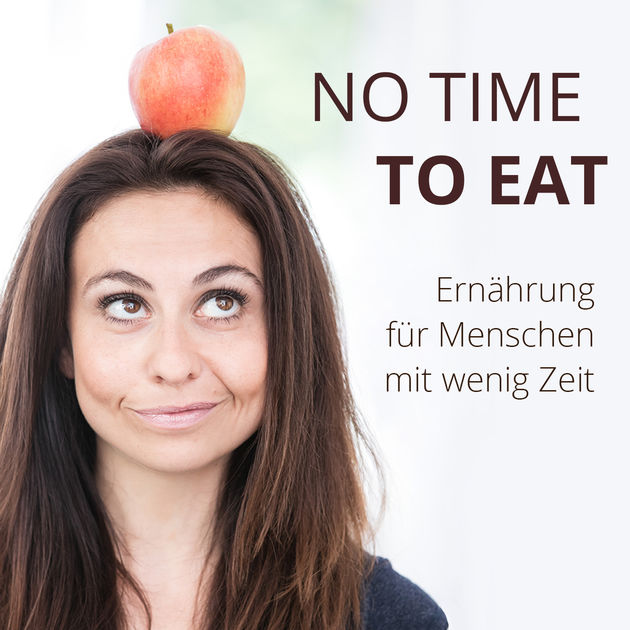 No time to eat Podcast
